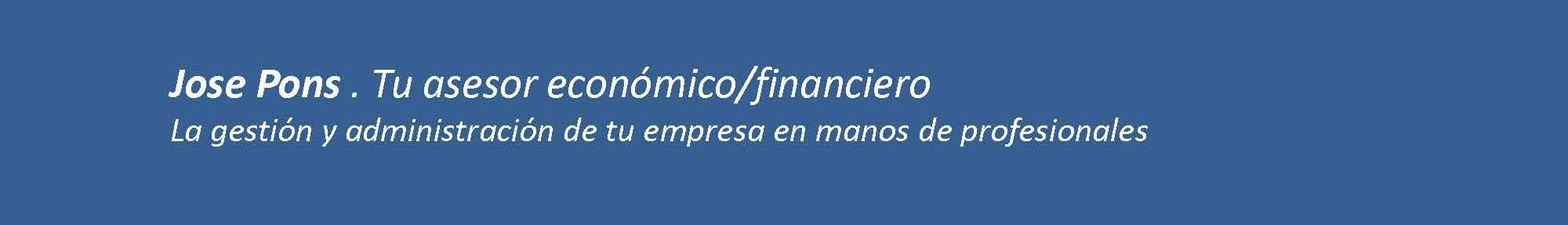 Jose Pons. Tu Asesor Economico/Financiero